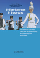 Buch: Uniformierungen in Bewegung